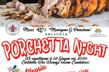 Porchetta Night - UNA PORCHETTA E' PER SEMPRE